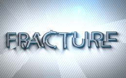 Fracture Reveal